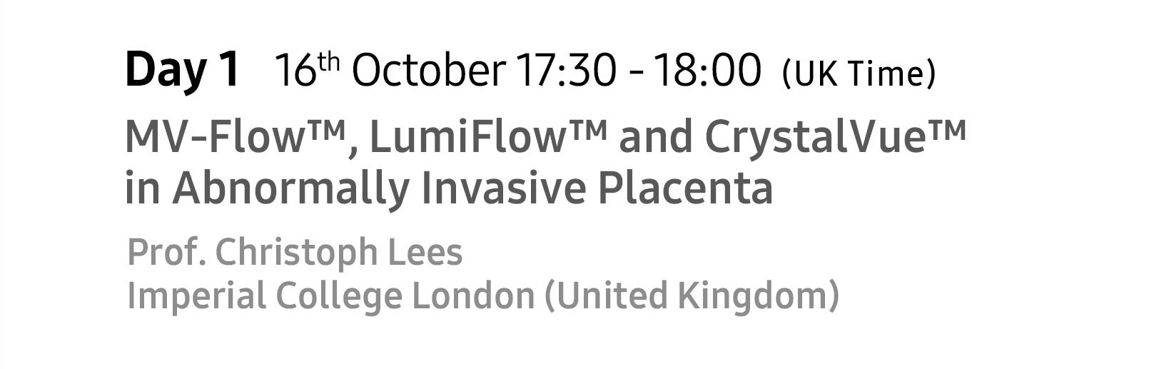 ISUOG 2020 London MV-Flow, LumiFlow, CrystalVue - Prof. Christoph Lees